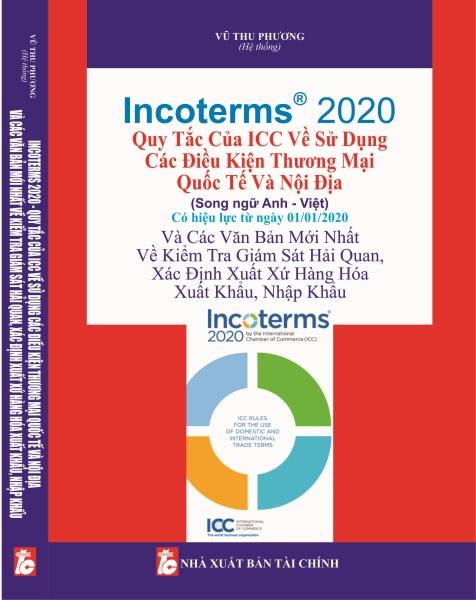 Mua INCOTERMS 2020 Quy Tắc Của ICC Về Sử Dụng Các Điều Kiện Thương Mại Quốc Tế Và Nội Địa