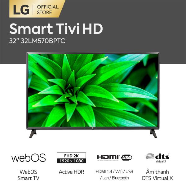 Bảng giá [FREESHIP 500K TOÀN QUỐC] Smart Tivi LG 32 inch 32LM570BPTC - Hãng phân phối chính thức