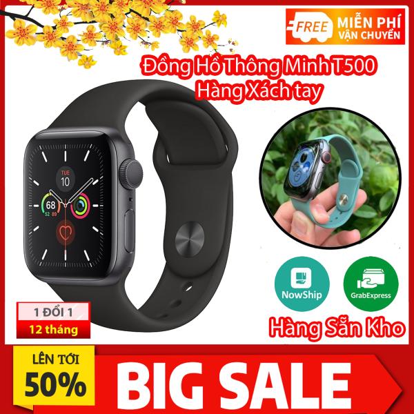 Đồng hồ thông minh T500 Thay được dây seri 5 - Kết nối bluetooth nghe gọi nhắn tin đo nhịp tim bán chạy
