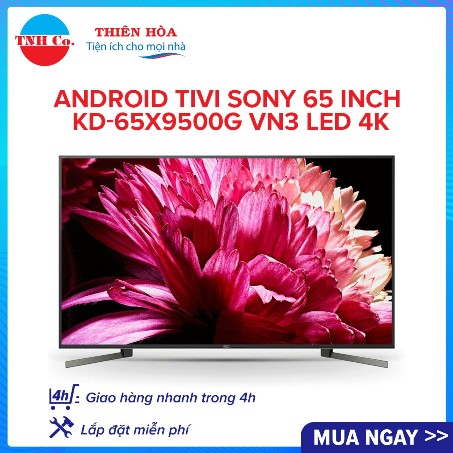 Bảng giá Android Tivi SONY 65 Inch KD-65X9500G VN3 LED 4K