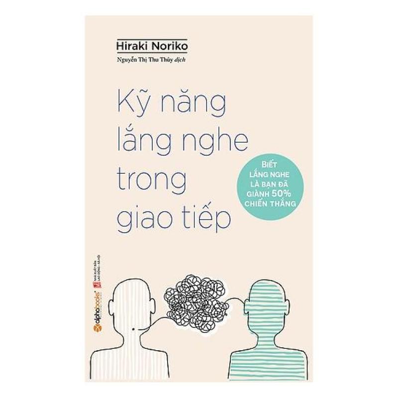 Sách - Kỹ Năng Lắng Nghe Trong Giao Tiếp