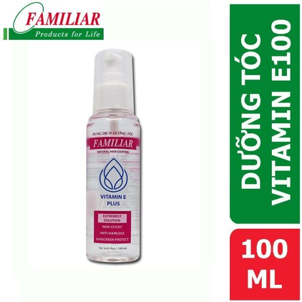Dung Dịch Dưỡng Tóc Familiar Vitamin E 100Ml giá rẻ