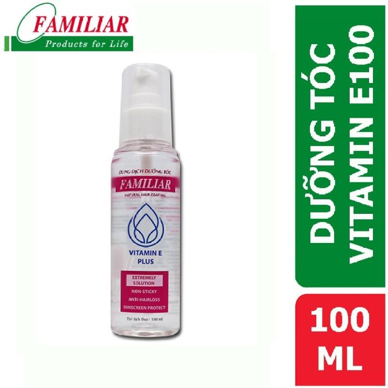 Dung Dịch Dưỡng Tóc Familiar Vitamin E 100Ml
