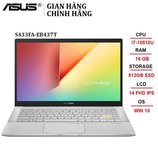 Bảng giá Laptop ASUS VivoBook S433FA-EB437T i7-10510U | 16GB | 512GB | Intel UHD Graphics | 14 FHD | Win 10 - Chính hãng Phong Vũ