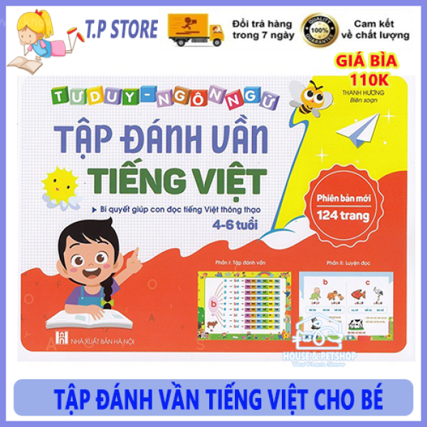 Bộ Sách Tập Đánh Vần Tiếng Việt Cho Bé - Tập Đánh Vần Phiên Bản Mới Nhất - Tập Đánh Vần Cho Bé từ 4-6 Tuổi