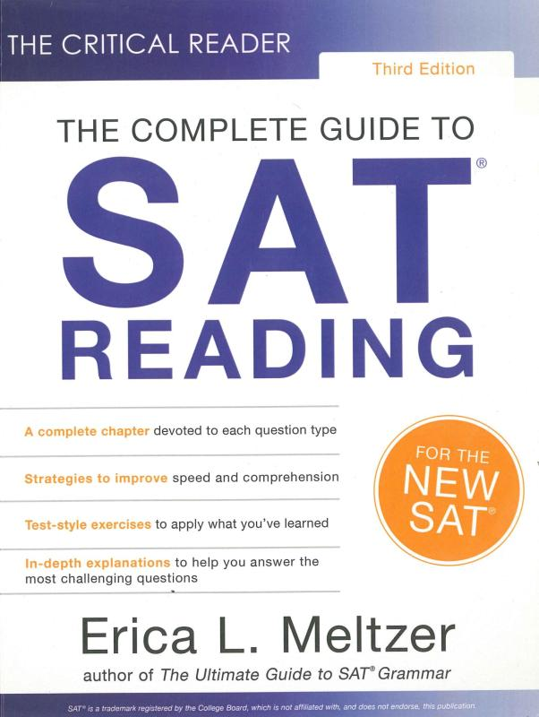 The Complete Guide to SAT Reading Three Edition