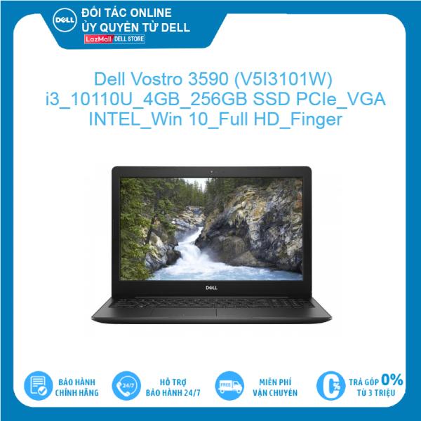 Bảng giá Dell Vostro 3590 (V5I3101W) Intel Core i3 10110U 4GB 256GB SSD PCIe VGA INTEL Win 10 Full HD Finger Hàng mới 100%, bảo hành chính hãng Phong Vũ