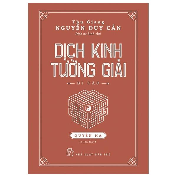 Mua Fahasa - Dịch Kinh Tường Giải (Di Cảo): Quyển Hạ