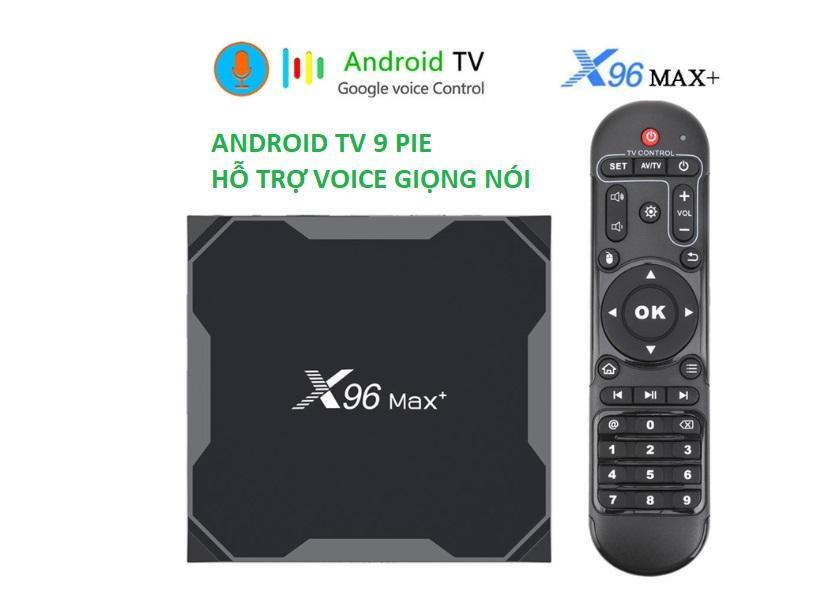 Bảng giá X96 MAX PLUS, Android TV 9.0, CPU S905X3, DDR4 4GB, eMMC 32GB, Dual Band WiFi MU-MIMO, Bluetooth 4.1, LAN Gigabit 1000 Điện máy Pico