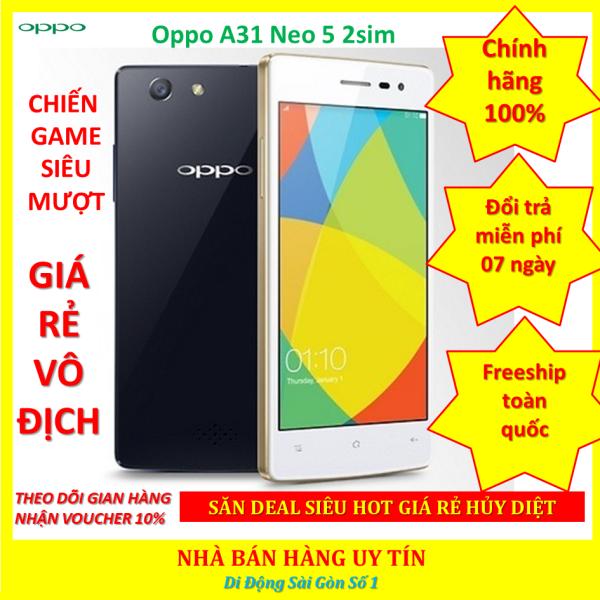 [MÁY XỊN GIÁ SỐC] Oppo Neo 5 - Oppo A31 2sim 16G Chính Hãng