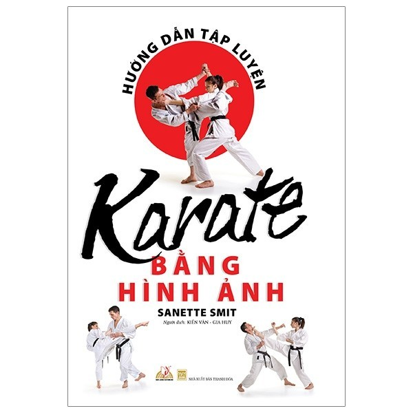Mua Hướng Dẫn Tập Luyện Karate Bằng Hình Ảnh
