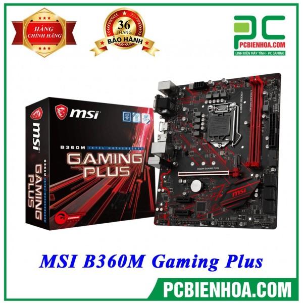 Bảng giá Mainboard MSI B360M GAMING PLUS  ( LGA1151 / M-ATX / 2xDDR4 ) Phong Vũ