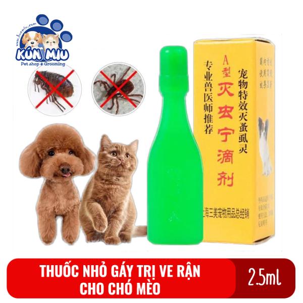 Dung dịch nhỏ gáy diệt ve, rận, bọ chét cho chó mèo hàng Trung Quốc nội địa