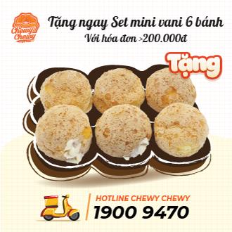 [Toàn Quốc] Chewy Chewy - Evoucher tặng 1 Set mini 6 bánh cho hóa đơn 200K + Giao tận nơi / Mua mang đi