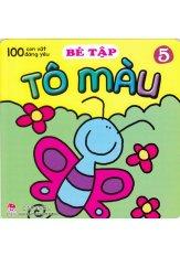 Mua 100 Con Vật Đáng Yêu - Bé Tập Tô Màu (Tập 5)