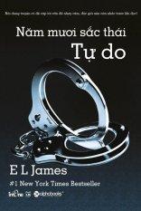Giá Bán 50 Sắc Thai Tập 3 Tự Do E L James Nguyên