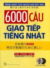 Offer Ưu Đãi 6000 Câu Giao Tiếp Tiếng Nhật (kèm CD)