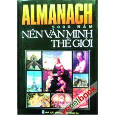 Almanach 5000 Năm Nền Văn Minh Thế Giới None Chiết Khấu 50