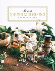Mua Bí Mật Những Mùi Hương - Huỳnh Hải Yến