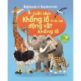 Mã Khuyến Mại Big Book Of Big Animals Cuốn Sach Khổng Lồ Về Cac Loai Động Vật Khổng Lồ