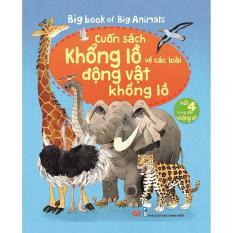 Mã Khuyến Mại Big Book Of Big Animals Cuốn Sach Khổng Lồ Về Cac Loai Động Vật Khổng Lồ Books