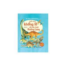 Chiết Khấu Big Book Of Big Dinosaurs Cuốn Sach Khổng Lồ Về Cac Loai Khủng Long Đinh Tị