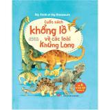 Mã Khuyến Mại Big Book Of Big Dinosaurs Cuốn Sach Khổng Lồ Về Cac Loai Khủng Long