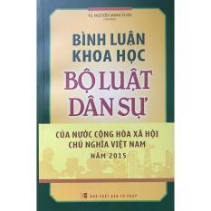 Mua Bình Luận Khoa Học - Bộ Luật Dân Sự Của Nước CHXHCN Việt Nam Năm 2015 - TS. Nguyễn Minh Tuấn