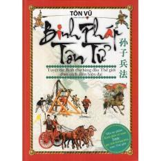 Mua Binh Pháp Tôn Tử - Tuyệt Tác Binh Thư Hàng Đầu Thế Giới Dưới Cách Nhìn Hiện Đại