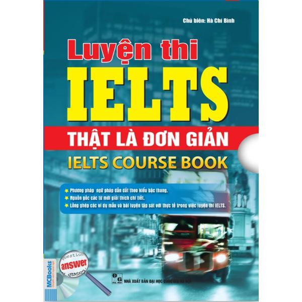 Mua Bộ Luyện thi IELTS thật là đơn giản – IELTS Course book