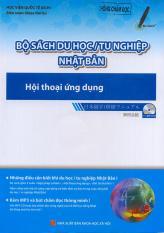 Mua Bộ sách du học / tu nghiệp Nhật Bản - Hội thoại ứng dụng (kèm CD)
