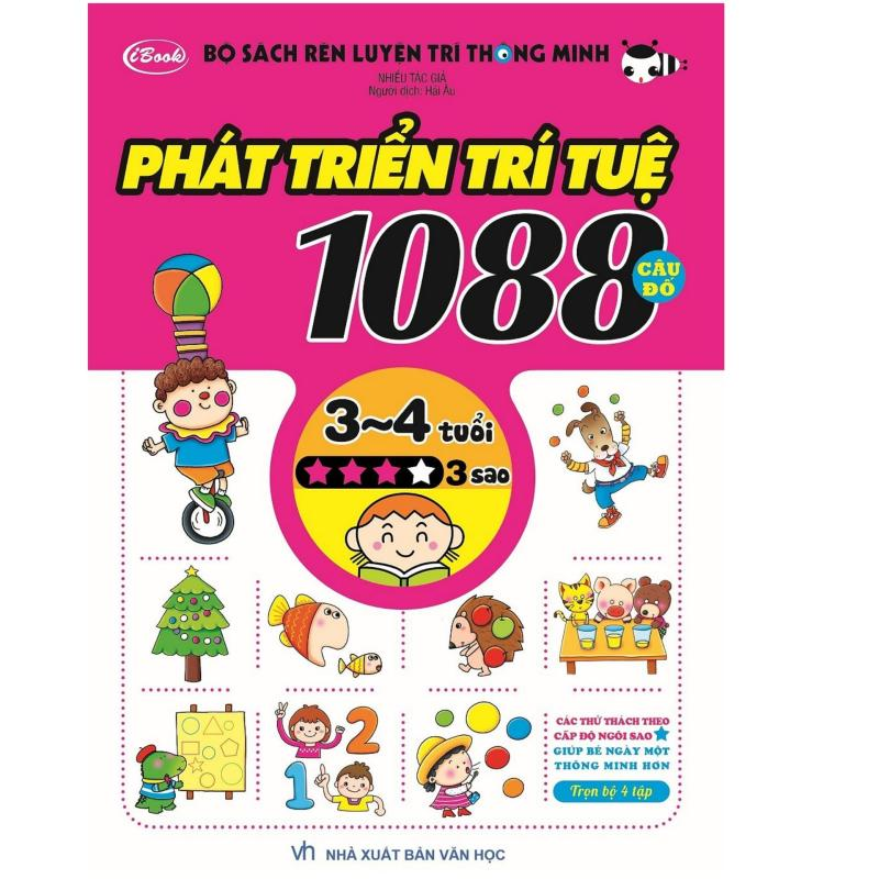 Mua Sách thiếu nhi - 1088 CÂU ĐỐ PHÁT TRIỂN TRÍ TUỆ cho bé 3-4 tuổi cấp độ 3 sao