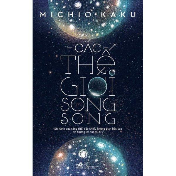 Mua Các thế giới song song - Michio Kaku
