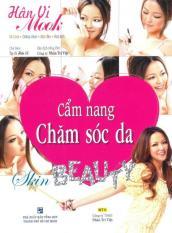 Mua Cẩm Nang Chăm Sóc Da - Nhân Trí Việt,Hân Vi (O)