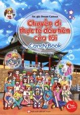 Candy Book - Chuyến Đi Thực Tế Đầu Tiên Của Tôi - Hồng Thắm,Dream Cartoon Giá Quá Tốt Phải Mua Ngay