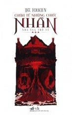 Ôn Tập Chua Tể Những Chiếc Nhẫn Tập 3 Nha Vua Trở Về Tai Bản 2015 J R R Tolkien Hồ Chí Minh