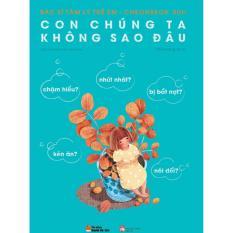 Con Chung Ta Khong Sao Đau Chiết Khấu Hà Nội