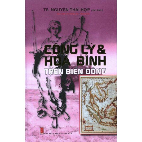 Mua Công Lý & Hòa Bình Trên Biển Đông - Nguyễn Thái Hợp