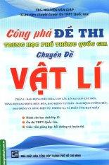 Mua Công Phá Đề Thi Trung Học Phổ Thông Quốc Gia Chuyên Đề Vật Lí - Phần 1 - Nguyễn Văn Giáp