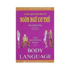 Mua Cuốn Sách Hoàn Hảo Về Ngôn Ngữ Cơ Thể - Body Language - bản đẹp