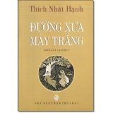 Đường Xưa May Trắng Theo Got Chan Bụt Thich Nhất Hạnh Hồ Chí Minh