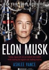 Mua Elon Musk Tesla Spacex Va Sứ Mệnh Tim Kiếm Một Tương Lai Ngoai Sức Tưởng Tượng Rẻ