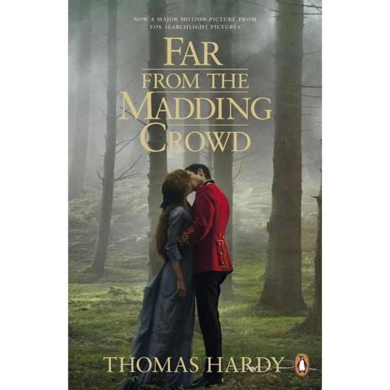 Far from the Madding Crowd (Movie Tie- In)