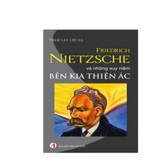 Mua Friedrich Nietzsche Và Những Suy Niệm Bên Kia Thiện Ác
