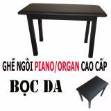 Mã Khuyến Mại Ghế Ngồi Đan Piano Organ Em Bọc Da Cao Cấp Rẻ