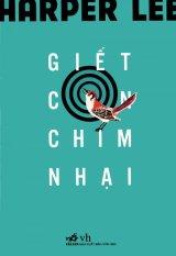 Mua Giết Con Chim Nhại (Tái Bản 2016) - Harper Lee,Huỳnh Kim Oanh,Phạm Viêm Phương