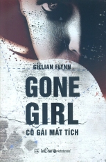 Giá Bán Gone G*rl Co Gai Mất Tich Gillian Flynn Vũ Quỳnh Chau Trong Hồ Chí Minh