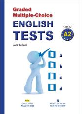 Graded Multiple - Choice English Tests - Level A2