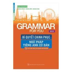 Mua Grammar for you Basic  Bí quyết chinh phục ngữ pháp tiếng anh cơ bản