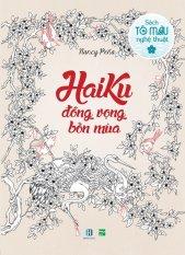 Mua Haiku - Đồng Vọng Bốn Mùa (Sách Tô Màu Dành Cho Người Lớn) - Nancy Peña (O)